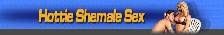 Hottie Shemale Sex